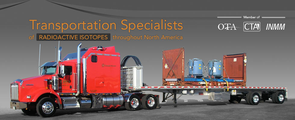 Transportation Specialists of Radioactive Isotopes throughout North America.